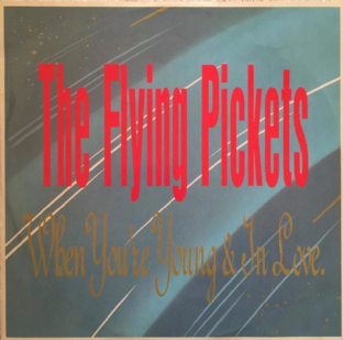 "Flying Pickets (The) - When You're Young And In Love (12"") (G+/VG)"